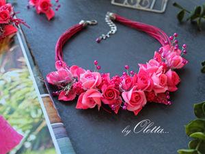 Как слепить колье с розами для девочки. Часть 2. Ярмарка Мастеров - ручная работа, handmade.