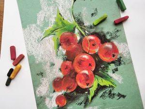 Мини мастер-класс. Рисуем «Веточку смородины»  пастелью. Ярмарка Мастеров - ручная работа, handmade.