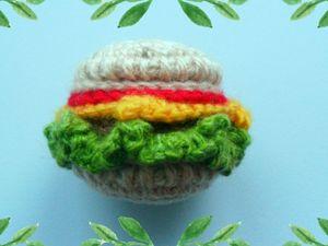 Мастер-класс: Бургер вязаный крючком. Ярмарка Мастеров - ручная работа, handmade.