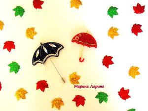 Создаем броши  «Зонтики»  из бисера. Ярмарка Мастеров - ручная работа, handmade.