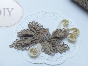Как сделать листья и завитки из джута. Ярмарка Мастеров - ручная работа, handmade.