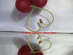 Мастерим вязаную валентинку-вишенку. Ярмарка Мастеров - ручная работа, handmade.