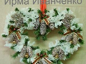 Рождественский венок за 3 часа!. Ярмарка Мастеров - ручная работа, handmade.