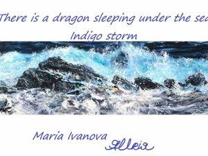 Там, под морем, спит Дракон. Индиго шторм. Ярмарка Мастеров - ручная работа, handmade.