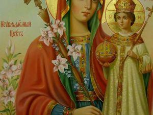 День иконы Божией Матери «Неувядаемый цвет». Ярмарка Мастеров - ручная работа, handmade.
