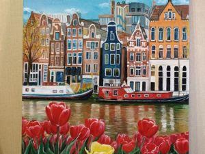 Картина маслом Амстердам. Ярмарка Мастеров - ручная работа, handmade.