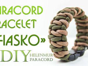 Плетем браслет из паракорда  «Фиаско». Ярмарка Мастеров - ручная работа, handmade.