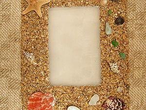 Рамка из песка и ракушек. Ярмарка Мастеров - ручная работа, handmade.