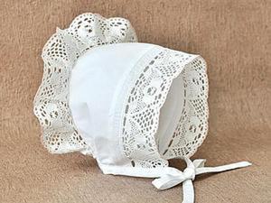 Шьем нарядный чепчик для малышки. Ярмарка Мастеров - ручная работа, handmade.