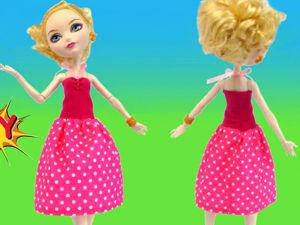 Шьем платье без выкройки для куклы Эвер Афтер Хай. Ярмарка Мастеров - ручная работа, handmade.