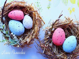 Создаем пасхальное гнездо и яйца своими руками. Ярмарка Мастеров - ручная работа, handmade.