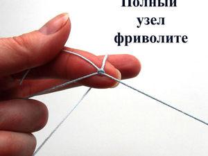 Плетение двойного узла фриволите челноком. Ярмарка Мастеров - ручная работа, handmade.