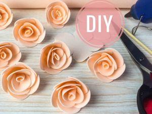 Видео мастер-класс: розы из фоамирана. Ярмарка Мастеров - ручная работа, handmade.