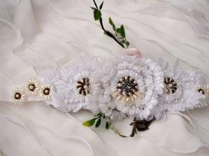 Создаем красивый пояс на свадебное платье. Ярмарка Мастеров - ручная работа, handmade.