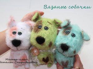 Вяжем милых собачек: видео мастер-класс. Ярмарка Мастеров - ручная работа, handmade.
