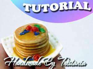 Видеоурок: кулинарная миниатюра из полимерной глины. Панкейки с ягодами и мёдом. Ярмарка Мастеров - ручная работа, handmade.