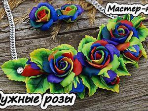 Видео мастер-класс: колье «Радужные розы» из полимерной глины. Ярмарка Мастеров - ручная работа, handmade.