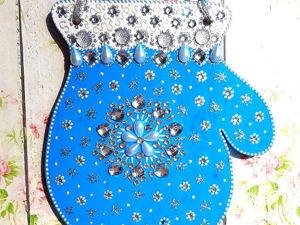 Декорируем новогоднюю «Варежку» — необычное украшение для дома. Ярмарка Мастеров - ручная работа, handmade.