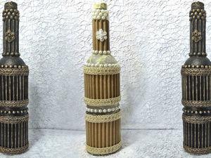 Красивый декор бутылки: видео мастер-класс. Ярмарка Мастеров - ручная работа, handmade.