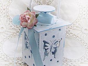 Декорируем фонарик в стиле шебби-шик. Ярмарка Мастеров - ручная работа, handmade.