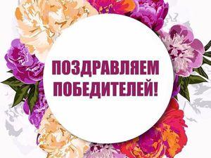 Итоги конкурса коллекций  «Весна идет — весне дорогу!»  от Елены Карповой. Ярмарка Мастеров - ручная работа, handmade.