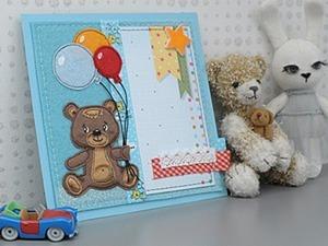 Мастерим милую открытку для малыша. Ярмарка Мастеров - ручная работа, handmade.