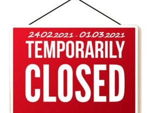 Магазин закрыт с 24 февраля до 1 марта. Ярмарка Мастеров - ручная работа, handmade.