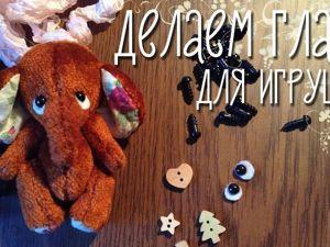 Как сделать глазки для игрушек. Ярмарка Мастеров - ручная работа, handmade.