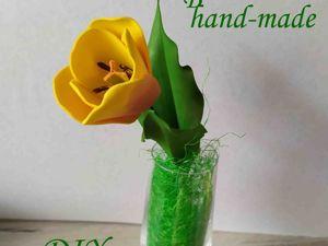Реалистичный тюльпан из фоамирана. Часть 2. Ярмарка Мастеров - ручная работа, handmade.