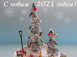 С наступающим 2021 годом!!!. Ярмарка Мастеров - ручная работа, handmade.