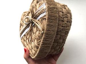 Видео мастер-класс: плетеная шкатулка из джута в форме сердца. Ярмарка Мастеров - ручная работа, handmade.