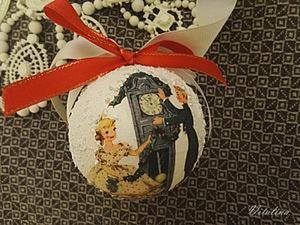 Создаем новогодний шар в технике декупаж. Ярмарка Мастеров - ручная работа, handmade.