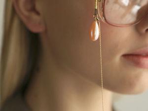 Модный приговор: очки должны висеть на цепочке. (Инструкция внутри). Ярмарка Мастеров - ручная работа, handmade.