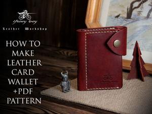 Делаем визитницу из кожи своими руками. Ярмарка Мастеров - ручная работа, handmade.