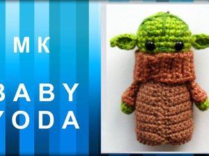 Baby Yoda, вязаный крючком: видео матер-класс. Ярмарка Мастеров - ручная работа, handmade.