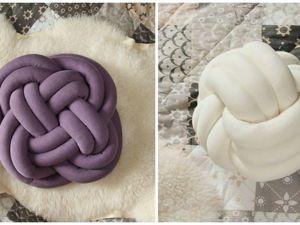 Как сделать интересную подушку-узел: видеоурок. Ярмарка Мастеров - ручная работа, handmade.