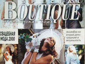 Boutique SPECIAL  «Свадебная Мода» , 2000 г. Фото моделей. Ярмарка Мастеров - ручная работа, handmade.