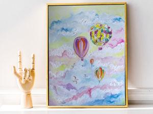 Новая картина  «Воздушные Шары». Ярмарка Мастеров - ручная работа, handmade.