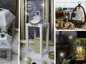 Декоративные фонари своими руками. 4 разных идеи. Ярмарка Мастеров - ручная работа, handmade.