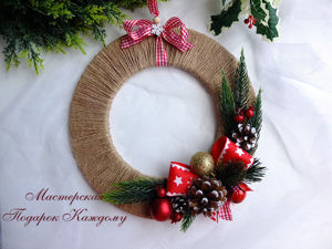 How to Make a Christmas Wreath. Livemaster - handmade