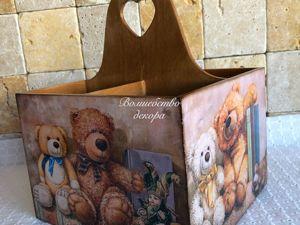 Короб  «Мишки Тедди»  для Анны. Ярмарка Мастеров - ручная работа, handmade.