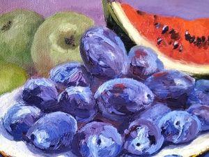 Рисуем фрукты. Натюрморт маслом. Ярмарка Мастеров - ручная работа, handmade.