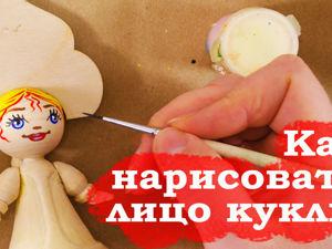 Рисуем лицо деревянной кукле. Ярмарка Мастеров - ручная работа, handmade.