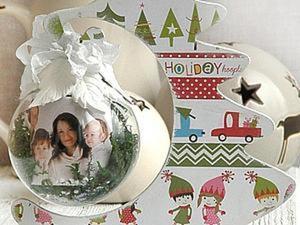 «Храним воспоминания»: декор новогоднего стеклянного шарика. Ярмарка Мастеров - ручная работа, handmade.