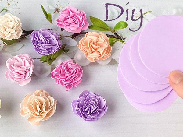 Создаём цветы-зефирки из фоамирана своими руками | Ярмарка Мастеров - ручная работа, handmade