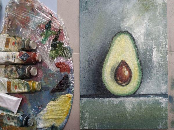 Пишем маслом картину «Авокадо» | Ярмарка Мастеров - ручная работа, handmade