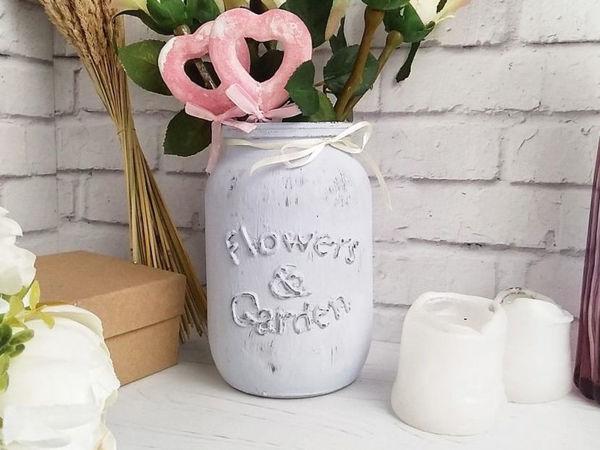 Делаем баночку-вазу с объёмной надписью | Ярмарка Мастеров - ручная работа, handmade