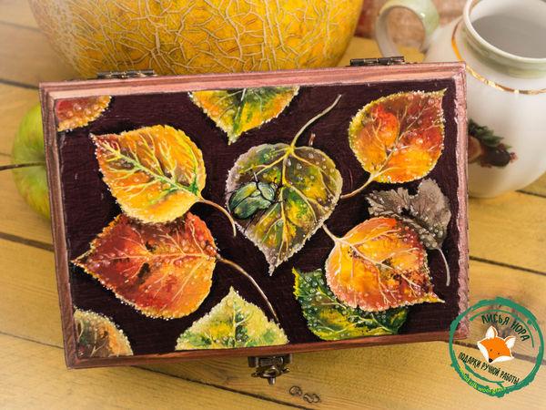 Браширование и роспись чайной шкатулки из натурального дерева «Осенний ковер»   Ярмарка Мастеров - ручная работа, handmade